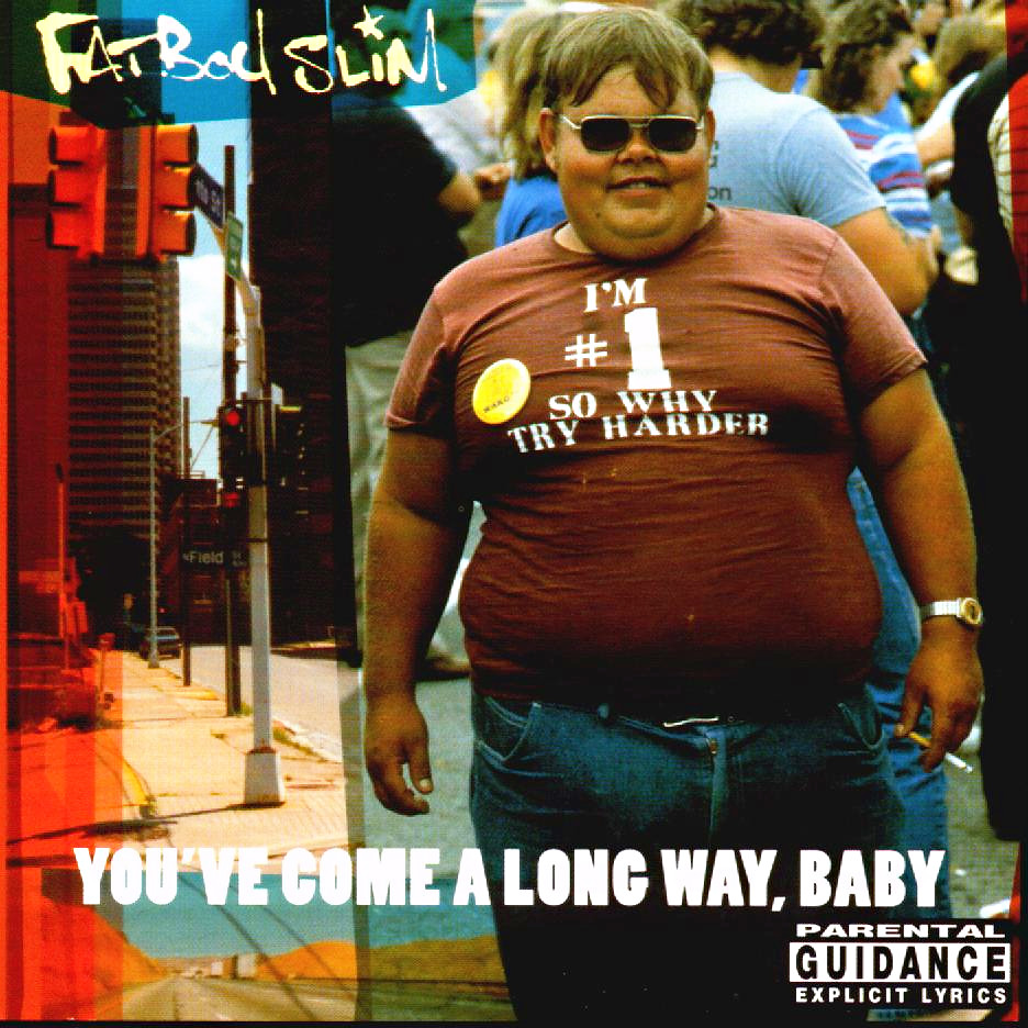 Fatboy-Slim-Youve-Come-A-Long-Way-Baby