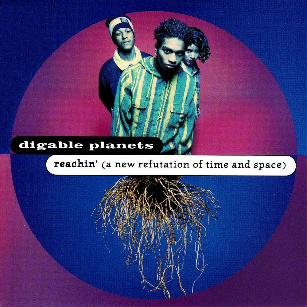 digable-planets-reachin-a-new-refutation-of-time-and-space