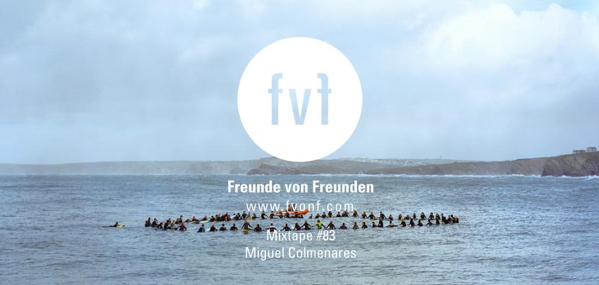 FvF-Mixtape-Miguel-Colmenares-83-landscape