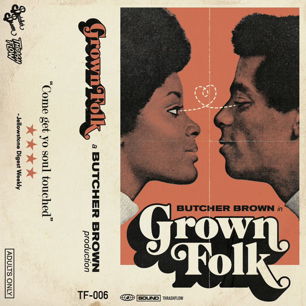 butcher-brown-grown-folk