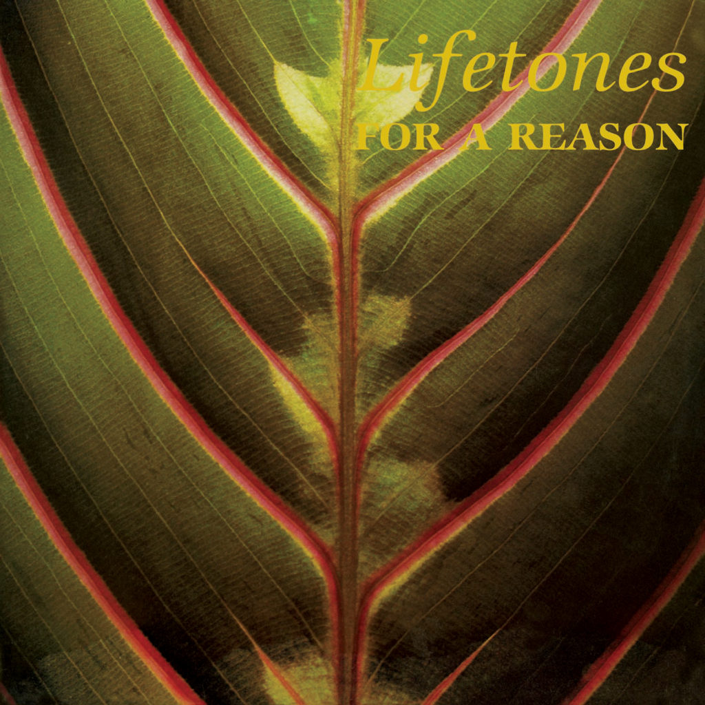 lifetones_for_a_reason