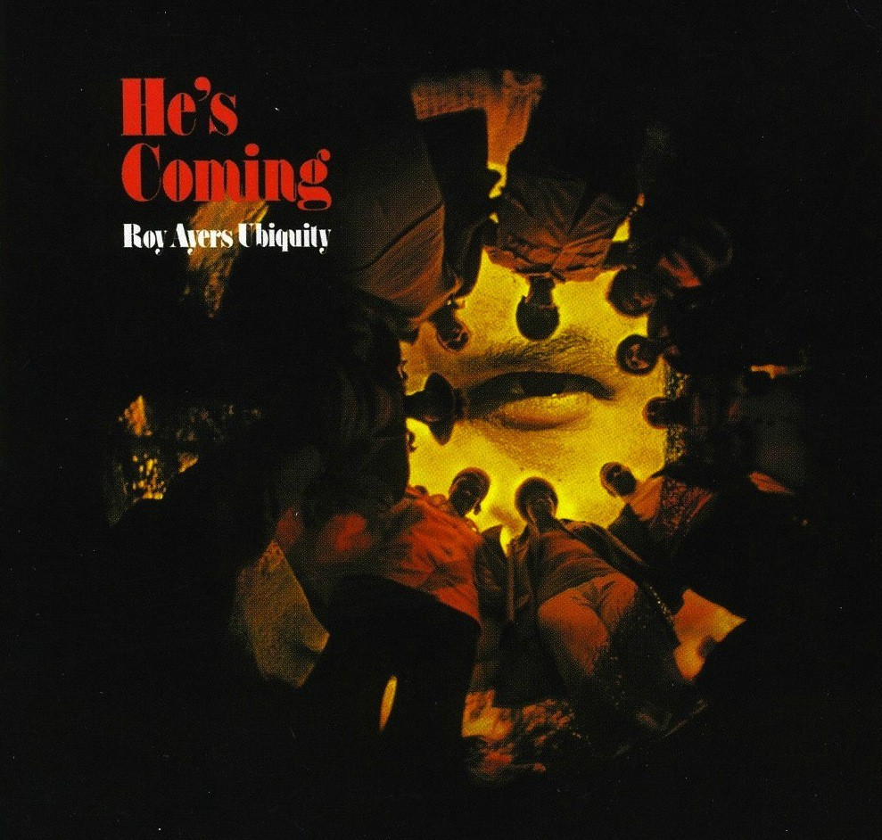 roy-ayers-ubiquity-he-s-coming