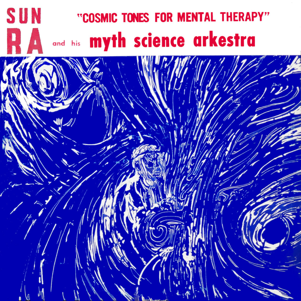 sun-ra-cosmic-tones-for-mental-therapy-1024x1024